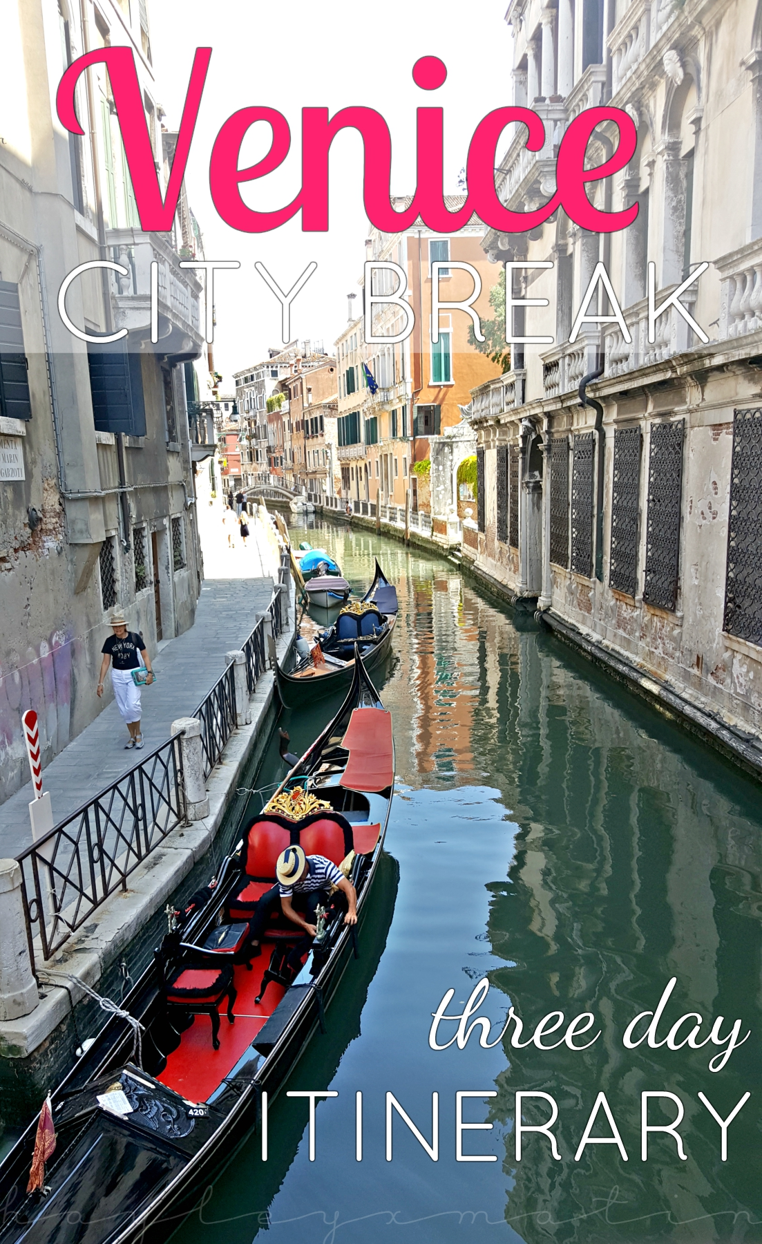 hayleyxmartin | Venice City Break | Three Day Itinerary