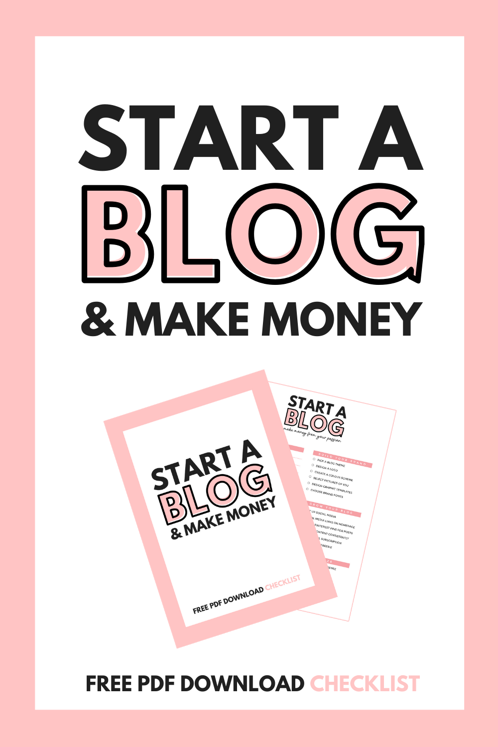 START A BLOG & MAKE MONEY _ FREE PDF DOWNLOAD _ CHECKLIST (1)