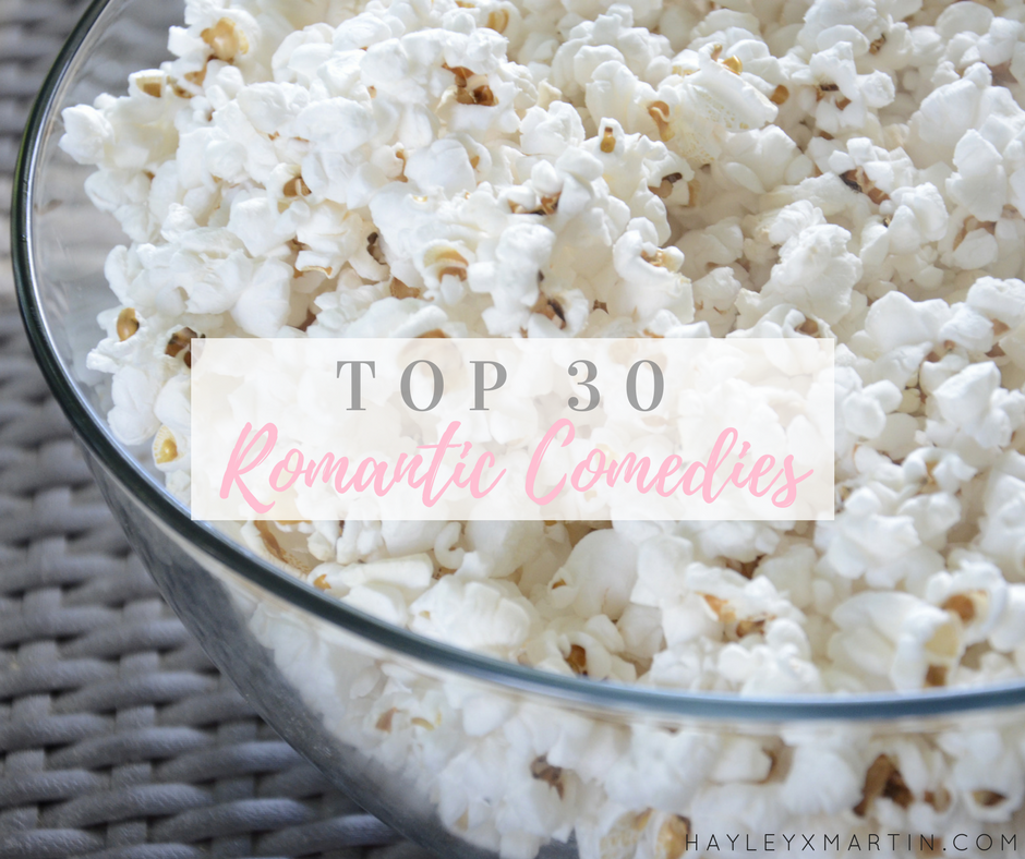 Top 30 Romantic Comedies