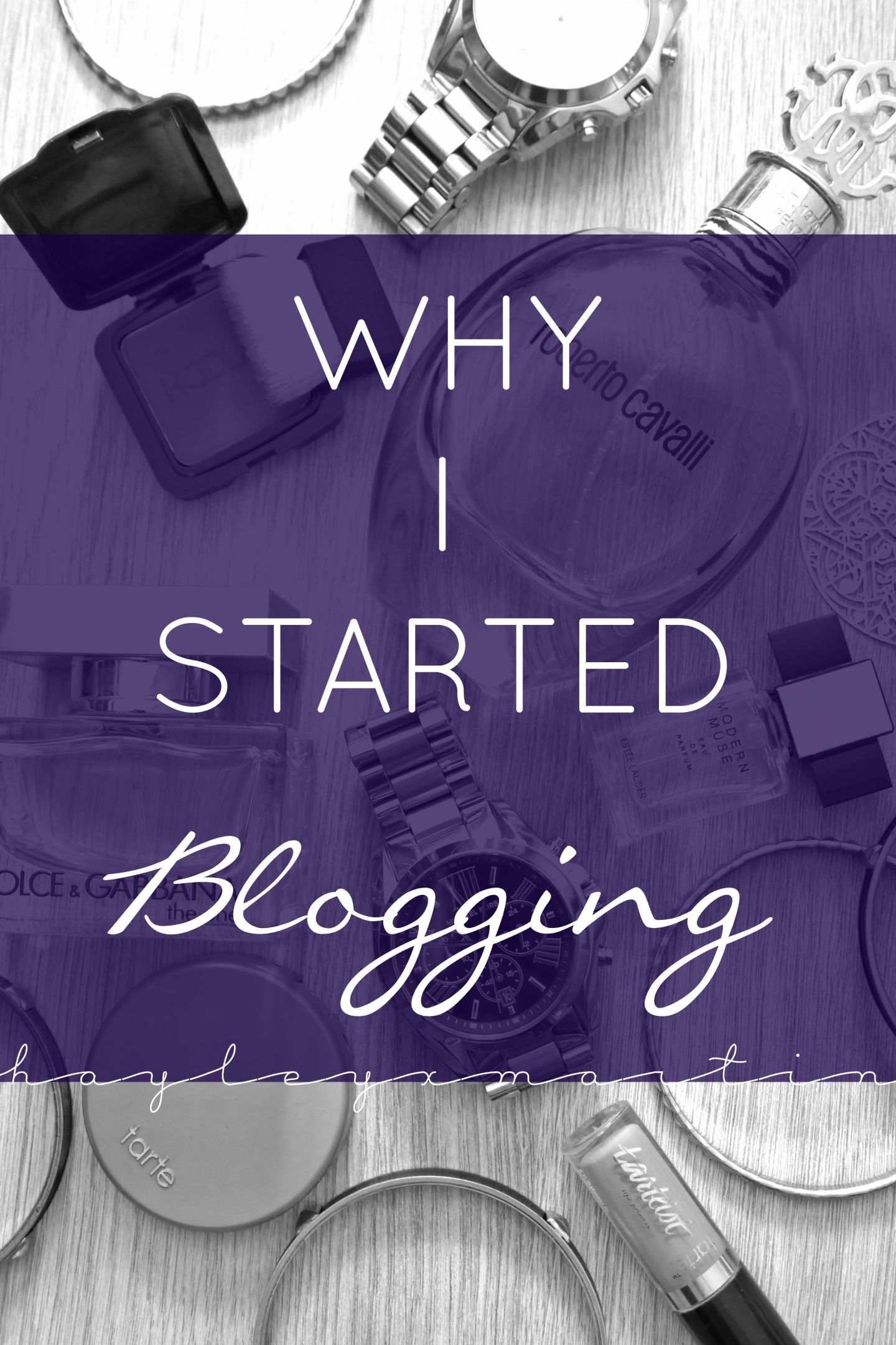 hayleyxmartin | DREAM. BELIEVE. DISCOVER | why i started blogging
