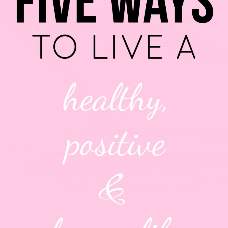 hayleyxmartin | five ways to live a healthy, positive & happy life
