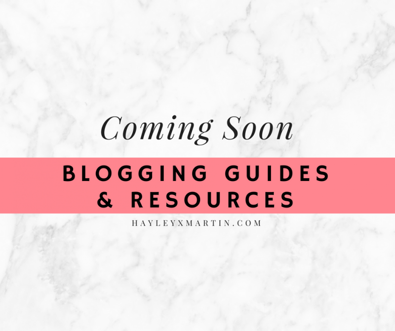 hayleyxmartin | BLOGGING GUIDES & RESOURCES