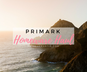 HAYLEYXMARTIN | PRIMARK HOMEWARE HAUL