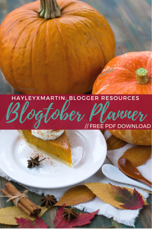 HAYLEYXMARTIN- BLOGGER RESOURCES - BLOGTOBER PLANNER