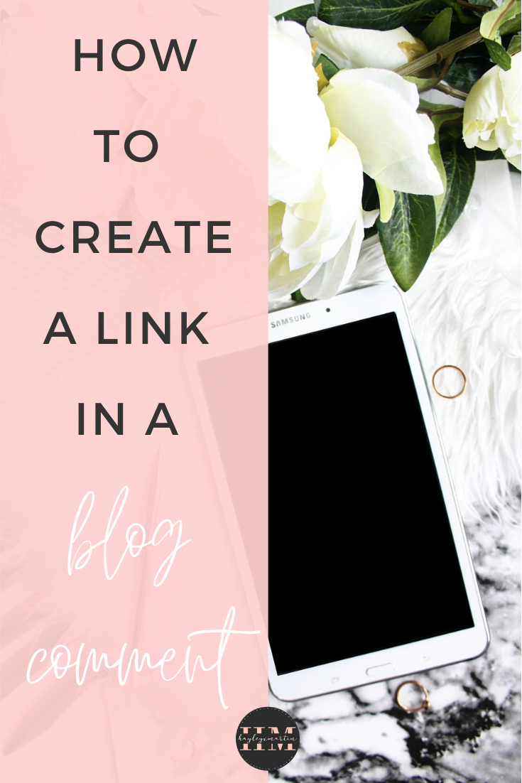 HOW TO CREATE A LINK IN A BLOG COMMENT _ HAYLEYXMARTIN