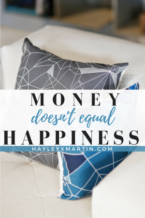 HAYLEYXMARTIN - MONEY DOESN'T EQUAL HAPPINESS