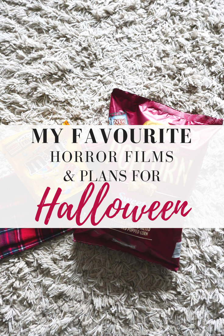 MY FAVOURITE HORROR FILMS & PLANS FOR HALLOWEEN - HAYLEYXMARTIN