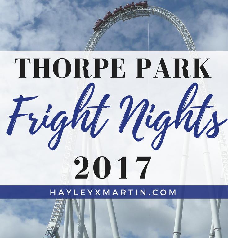 THORPE PARK FRIGHT NIGHTS 2017 - HAYLEYXMARTIN