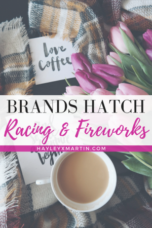 BRANDS HATCH - RACING & FIREWORKS - HAYLEYXMARTIN