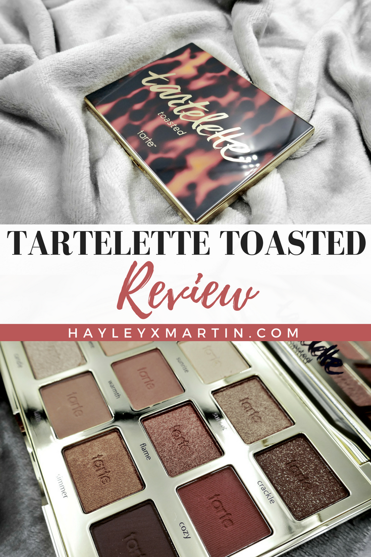 TARTELETTE TOASTED REVIEW _ HAYLEYXMARTIN