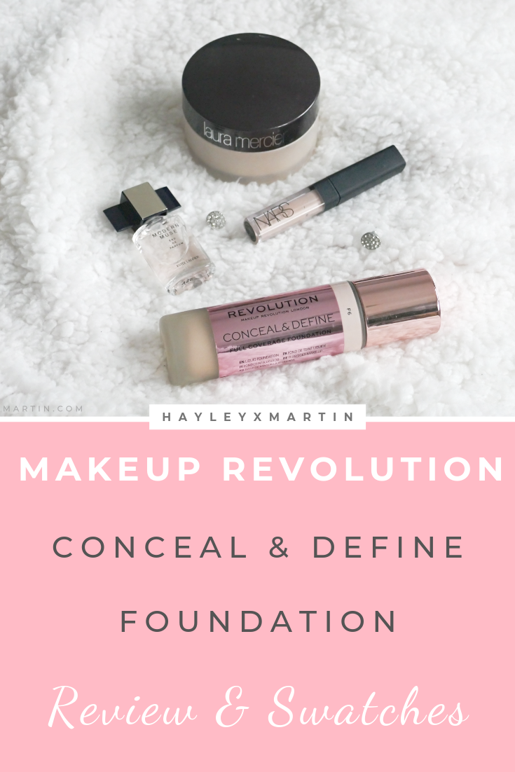MAKEUP REVOLUTION - CONCEAL & DEFINE FOUNDATION | HAYLEYXMARTIN - REVIEW & SWATCHES