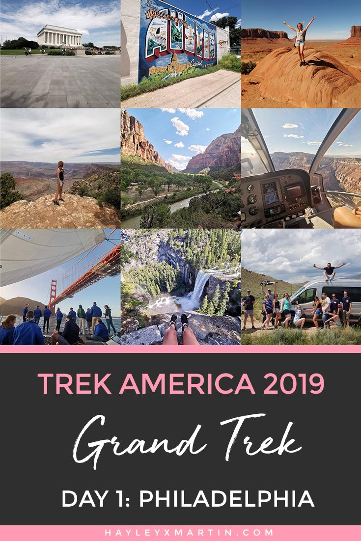TREK AMERICA 2019 | GRAND TREK | DAY 1 PHILADELPHIA