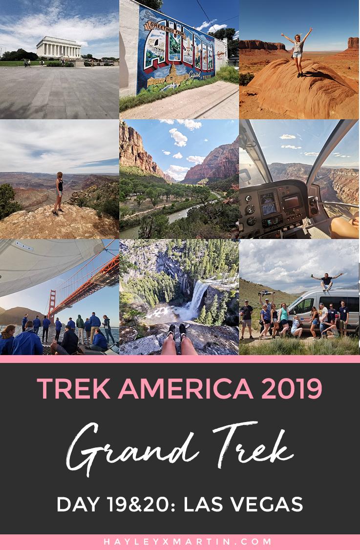 GRAND TREK | TREK AMERICA 2019 | LAS VEGAS | HAYLEYXMARTIN.COM