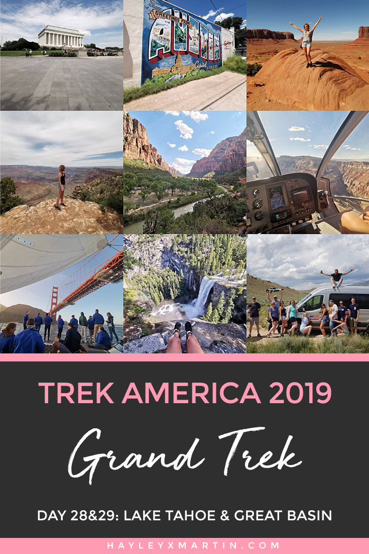 TREK AMERICA | GRAND TREK | DAY 28&29: LAKE TAHOE & GREAT BASIN