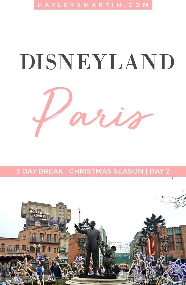 DISNEYLAND PARIS | CHRISTMAS | 3 DAY BREAK | HAYLEYXMARTIN.COM | DAY 2