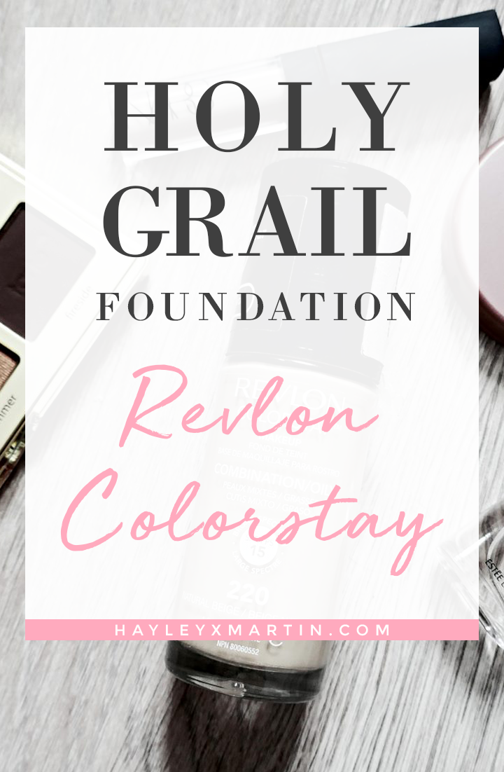 HOLY GRAIL FOUNDATION | REVLON COLORSTAY | HAYLEYXMARTIN.COM