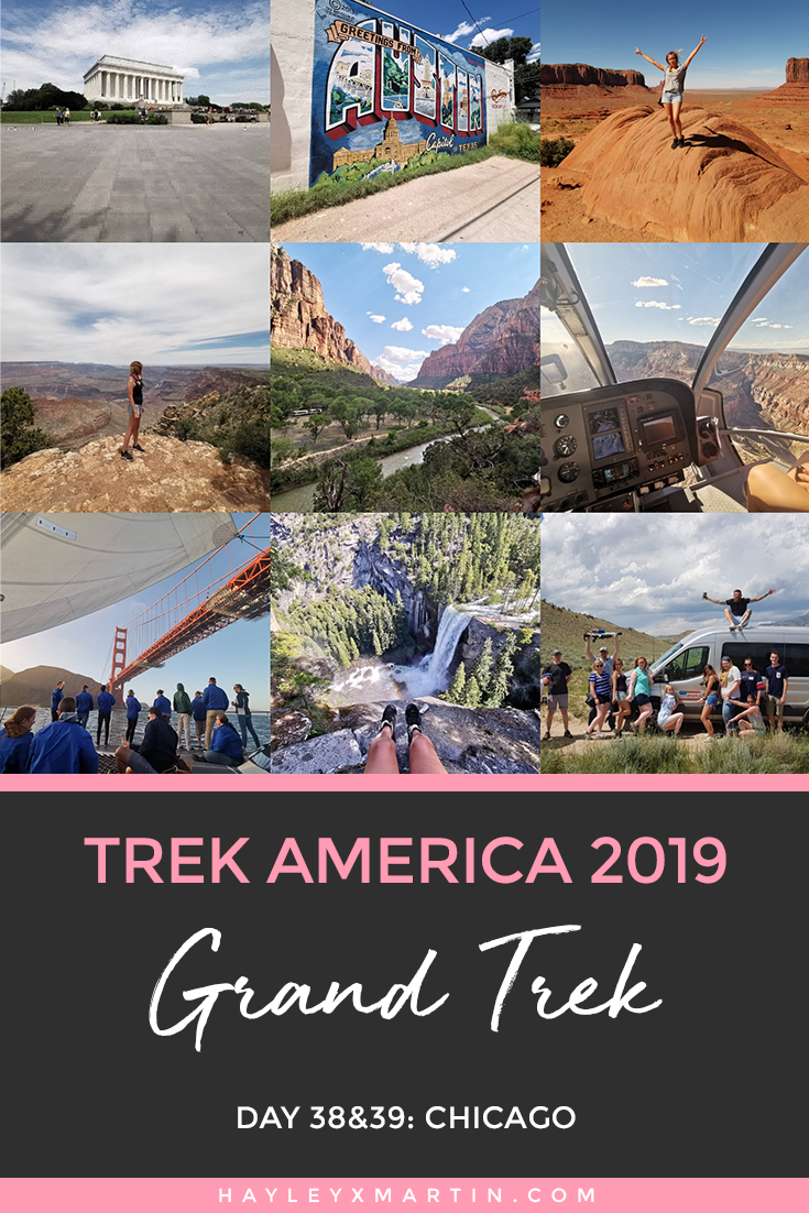 TREK AMERICA | GRAND TREK | DAY 38&39: CHICAGO