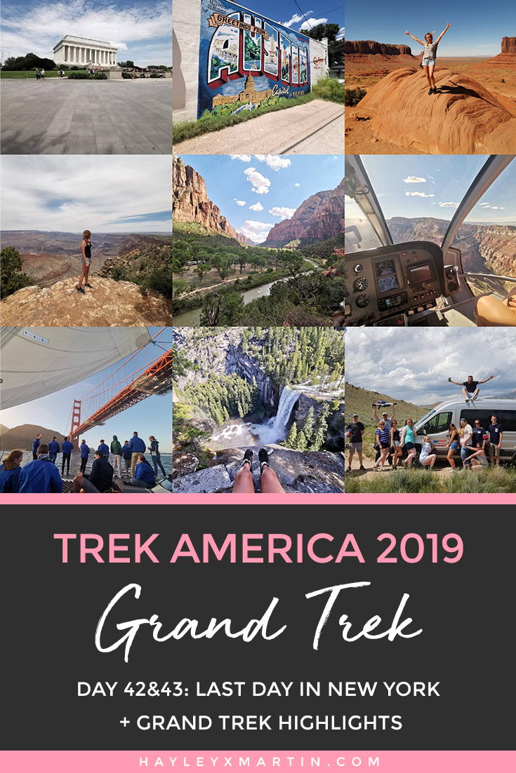 Trek America | Day 42&43: Last Day In New York + Grand Trek Highlights