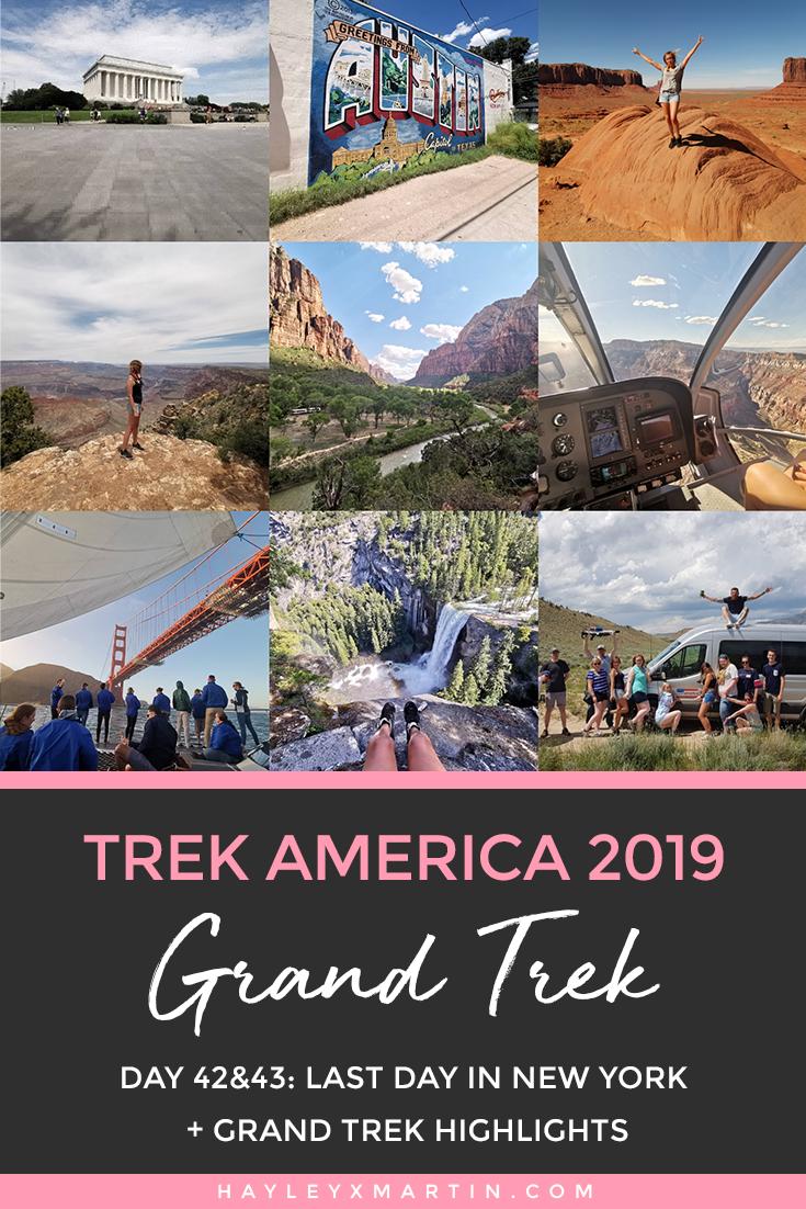 Trek America | Day 42&43: Last Day In New York + Grand Trek Highlights