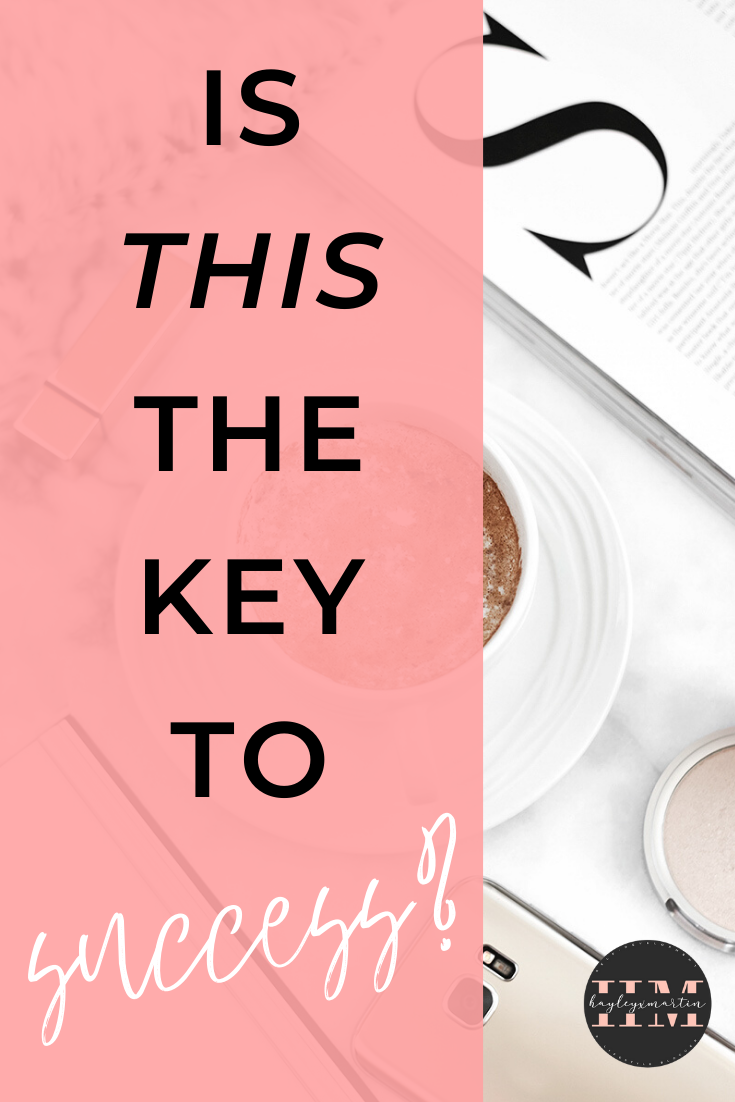 IS THIS THE KEY TO SUCCESS? | HAYLEYXMARTIN