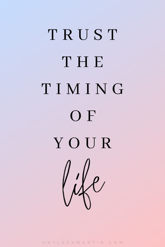 TRUST THE TIMING OF YOUR LIFE | HAYLEYXMARTIN