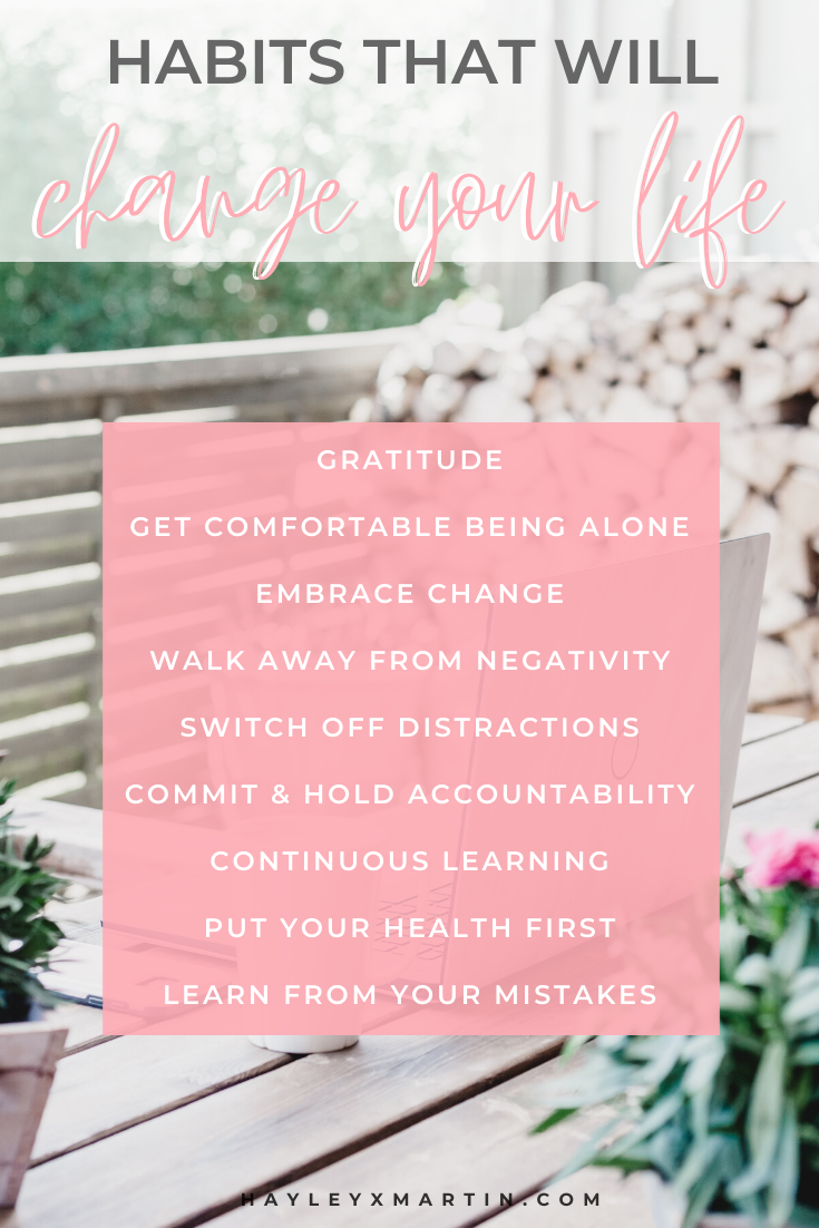 HABITS THAT WILL CHANGE YOUR LIFE | HAYLEYXMARTIN