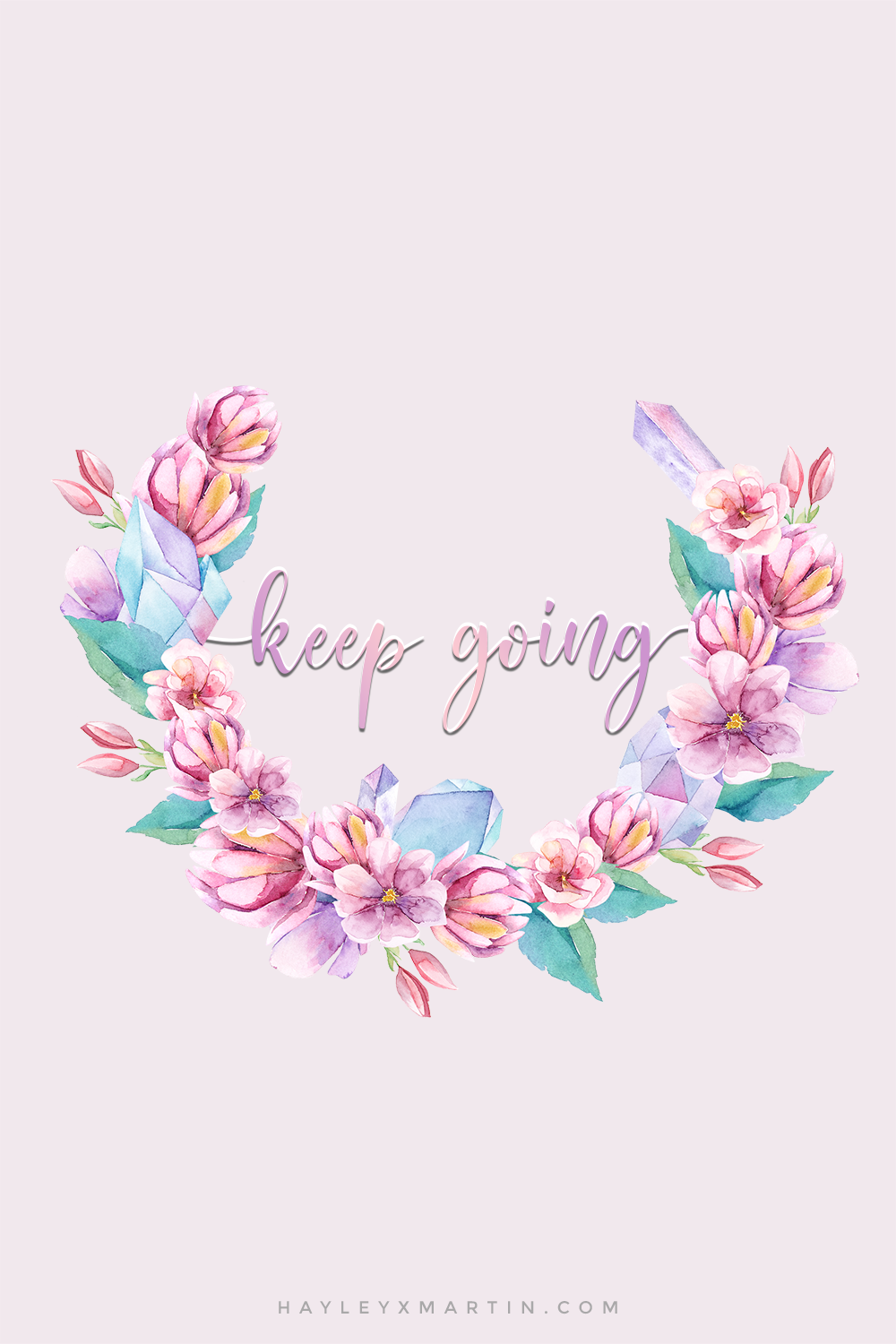KEEP GOING | MOTIVATIONAL QUOTES | INSPIRATIONAL QUOTES | HAYLEYXMARTIN.COM