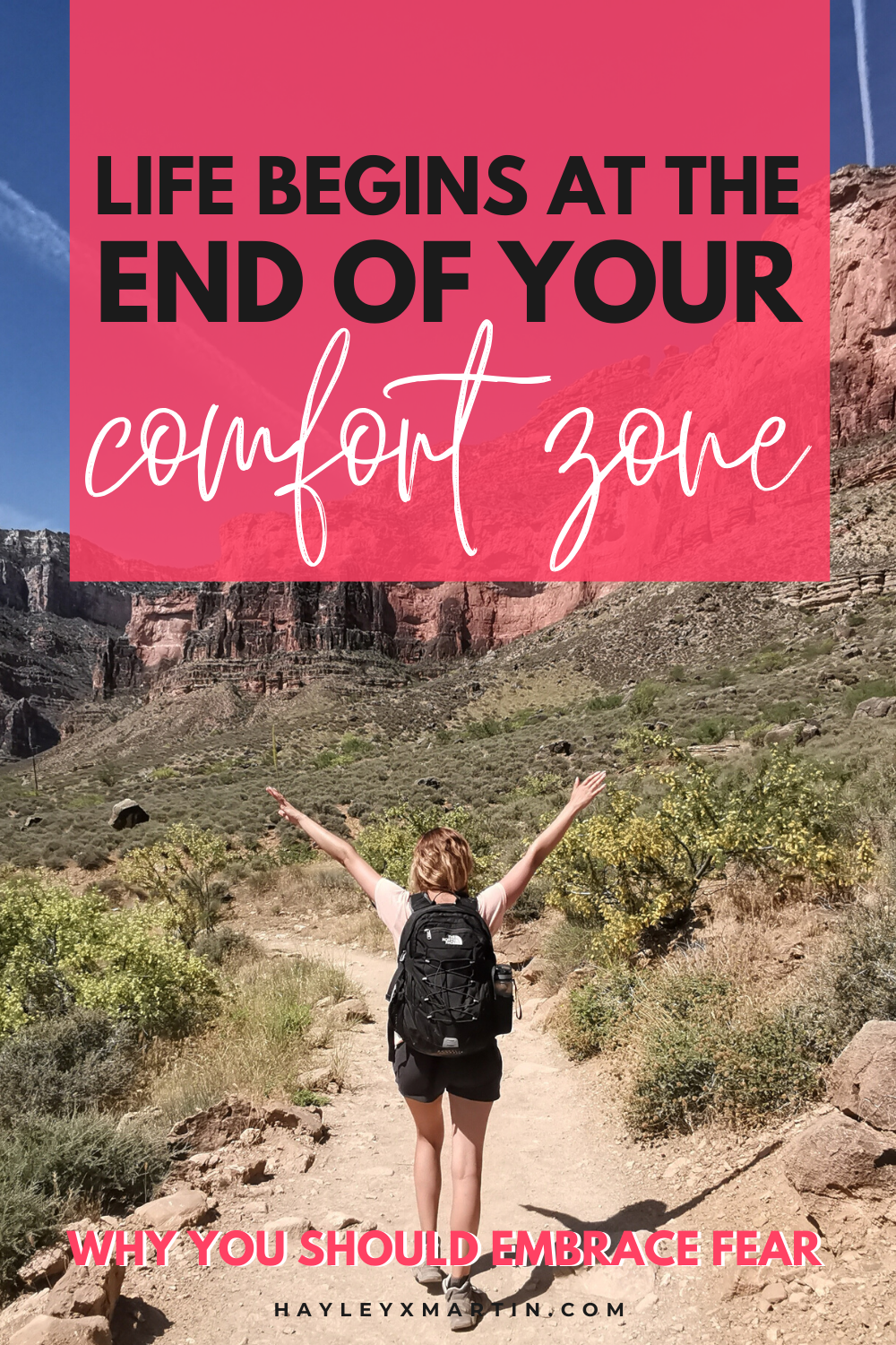LIFE BEGINS AT THE END OF YOUR COMFORT ZONE | WHY YOU SHOULD EMBRACE FEAR | HAYLEYXMARTIN