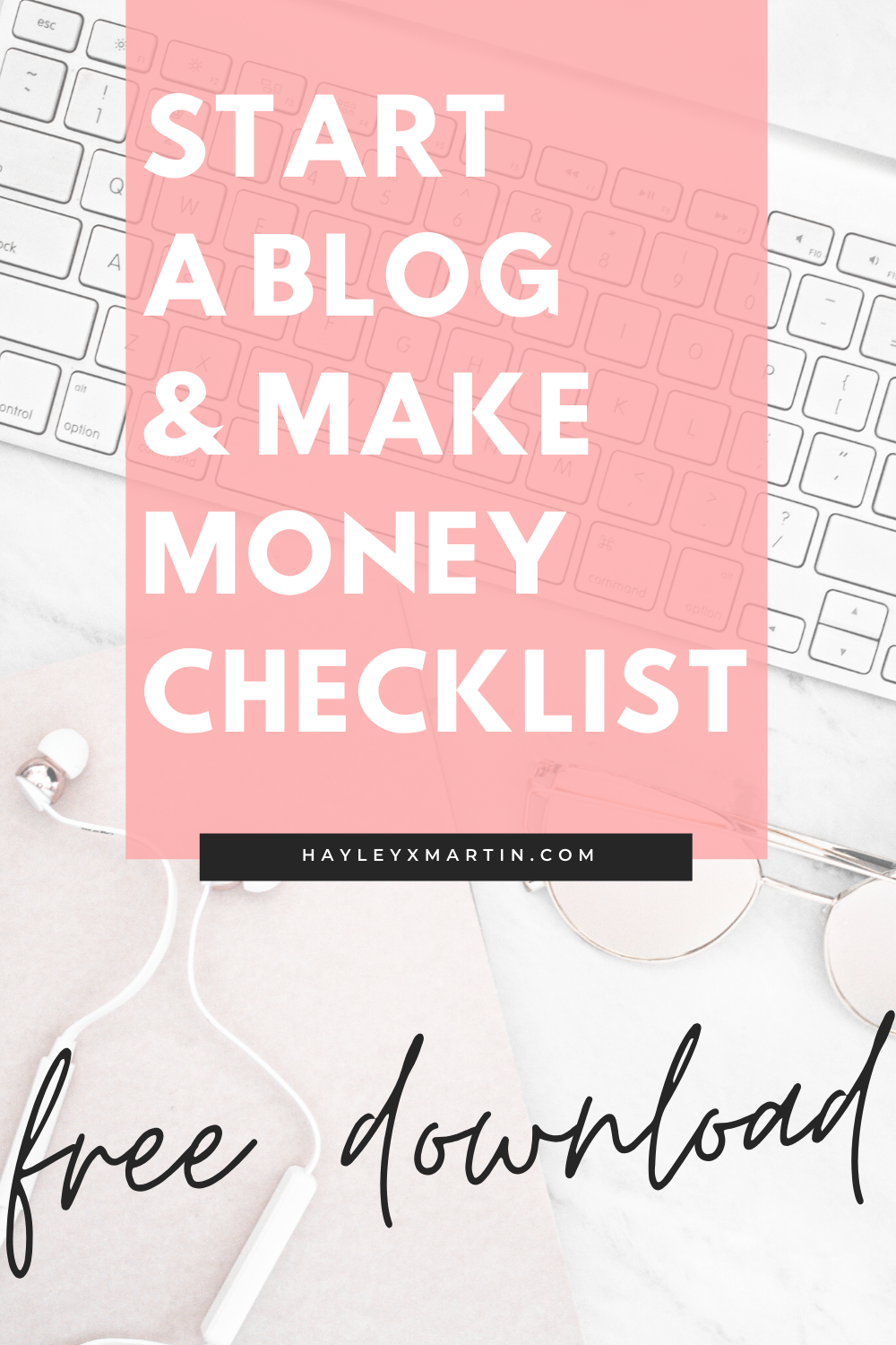 How to start a blog in 2020 | downloadable checklist | hayleyxmartin