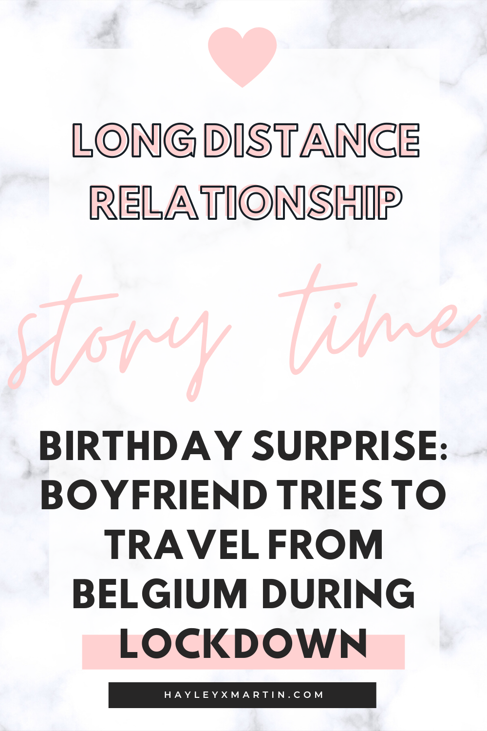 LONG DISTANCE RELATIONSHIP | STORY TIME | BIRTHDAY SURPRISE BOYFRIEND TRIES TO TRAVEL FROM BELGIUM DURING LOCKDOWN