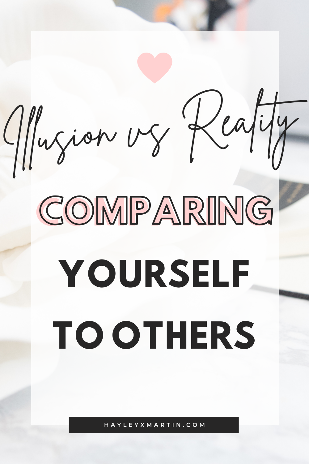 Illusion vs Reality | Comparing yourself to others