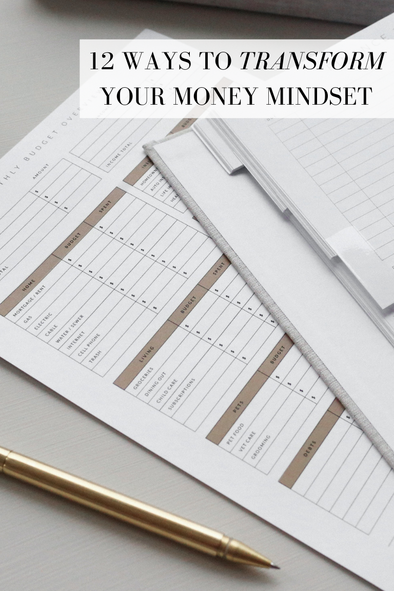 12 WAYS TO TRANSFORM YOUR MONEY MINDSET