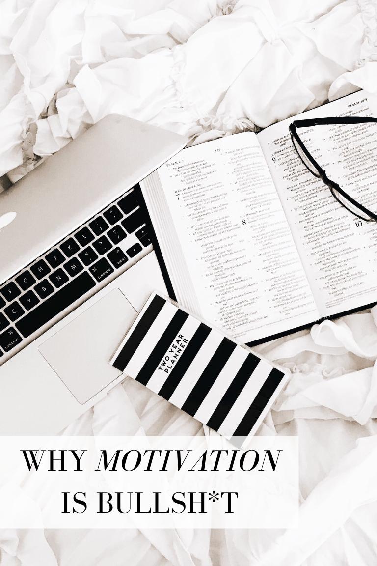 WHY MOTIVATION IS BULLSH_T